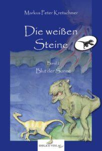 """Cover von """"Die weißen Steine - Das Blut der Sonne"""""""